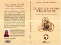 ECCLESIOLOGIE AFRICAINE DE FAMILLE DE DIEU - ANNONCE ET DEBAT AVEC LES CONTEMPORAINS