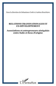 RELATIONS TRANSNATIONALES ET CO-DEVELOPPEMENT - ASSOCIATIONS ET ENTREPRENEURS SENEGALAIS ENTRE ITALI