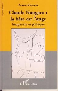 Claude Nougaro : la bête est l'ange