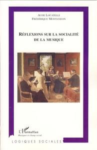 REFLEXIONS SUR LA SOCIALITE DE LA MUSIQUE