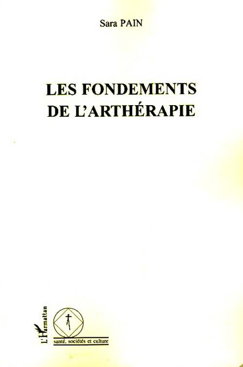 LES FONDEMENTS DE L'ARTHERAPIE