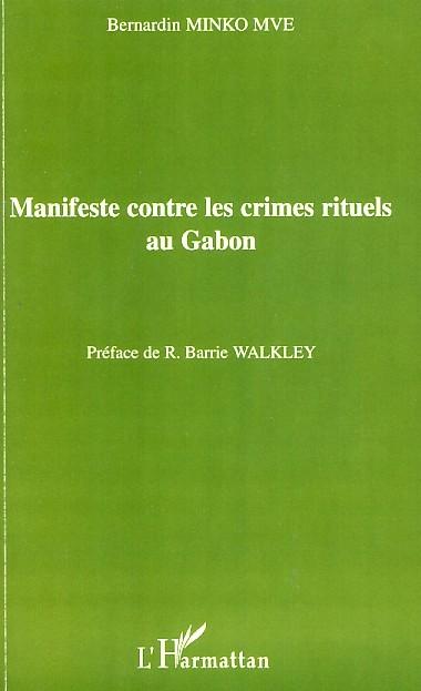 MANIFESTE CONTRE LES CRIMES RITUELS AU GABON