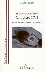 (LA BELLE ET LA BETE) - CHAPITRE 1704 - ET SI LE MALIN FRAPPAIT A VOTRE PORTE ?