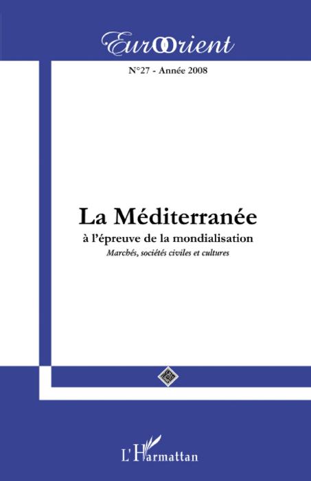 La Méditerranée à l'épreuve de la mondialisation