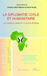 La diplomatie civile et humanitaire