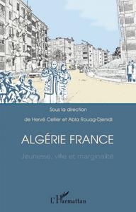 Algérie France jeunesse, ville et marginalité