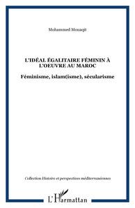L'idéal égalitaire féminin à l'oeuvre au Maroc