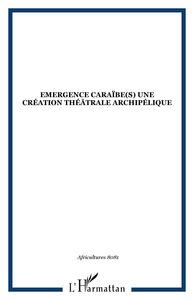EMERGENCE CARAIBE(S) UNE