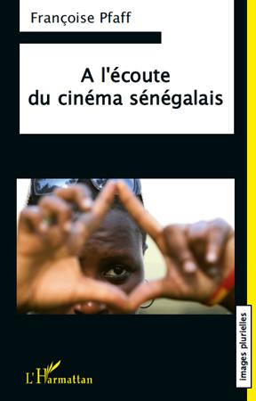 A L'ECOUTE DU CINEMA SENEGALAIS
