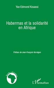 HABERMAS ET LA SOLIDARITE EN AFRIQUE