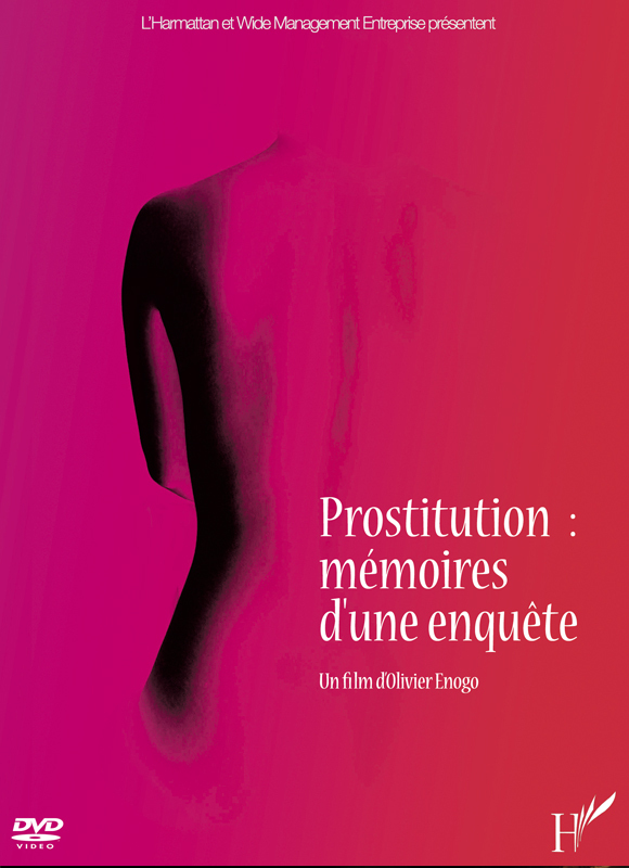 PROSTITUTION : MEMOIRES D'UNE ENQUETE