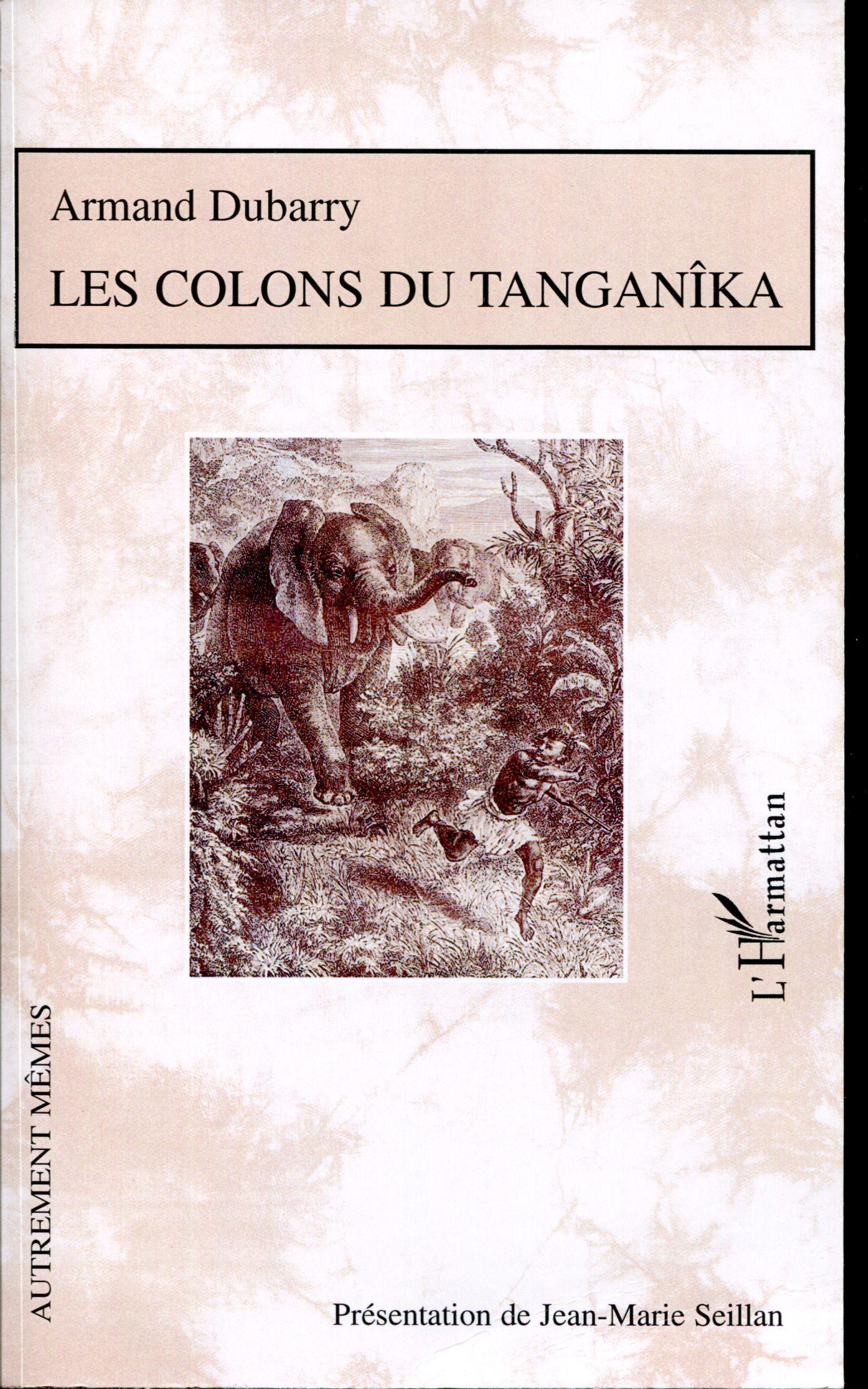 Les colons du Tanganîka
