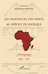 Les ingénieurs des ponts au service de l'Afrique