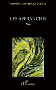 AFFRANCHIS  RECIT