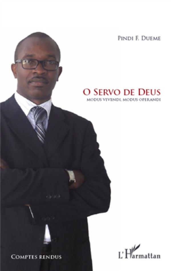 O SERVO DE DEUS MODUS VIVENDI MODUS OPERANDI