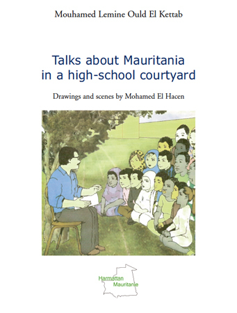 TALKS ABOUT MAURITANIA IN A HIGH-SCHOOL COURTYARD - DRAWNINGS AND SCENES BY MOHAMED EL HACEN