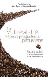 Vulnérabilité des petits producteurs péruviens