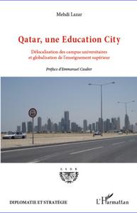 QATAR UNE EDUCATION CITY DELOCALISATION DES CAMPUS UNIVERSITAIRES ET GLOBALISATION DE L'ENSEIGNEMENT