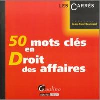 50 MOTS CLES EN DROIT DES AFFAIRES