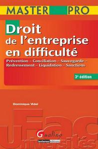 MASTER PRO - DROIT DE L'ENTREPRISE EN DIFFICULTE - 3EME EDITION - PREVENTION, CONCILIATION, SAUVEGAR