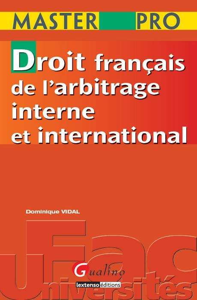 MASTER PRO - DROIT FRANCAIS DE L'ARBITRAGE INTERNE ET INTERNATIONAL