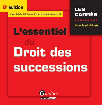 L'ESSENTIEL DU DROIT DES SUCCESSIONS - 8EME EDITION