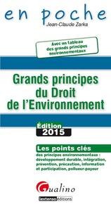 GRANDS PRINCIPES DU DROIT DE L'ENVIRONNEMENT 2015