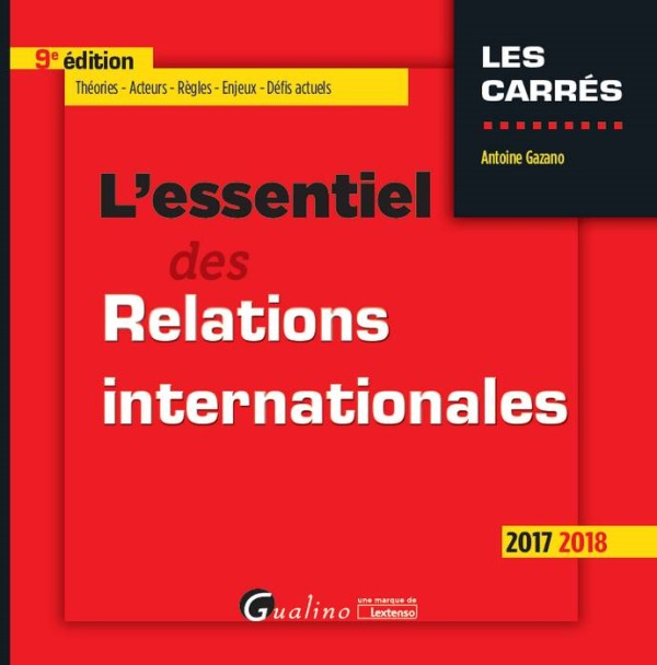 L'ESSENTIEL DES RELATIONS INTERNATIONALES 9EME EDITION