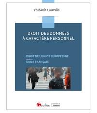 LE NOUVEAU DROIT DE LA PROTECTION DES DONNEES PERSONNELLES - 19 CHAP THEMATIQUES TRAITANT DISPOSITIO