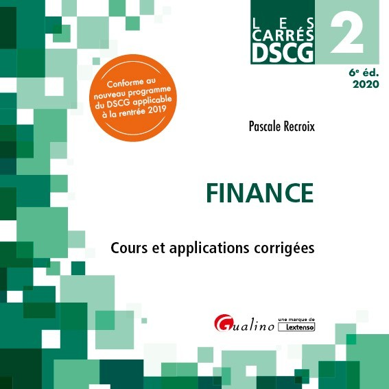 DSCG 2 - FINANCE - COURS ET APPLICATIONS CORRIGEES