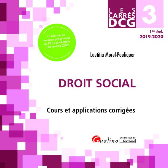 DCG 3 - DROIT SOCIAL - COURS ET APPLICATIONS CORRIGEES