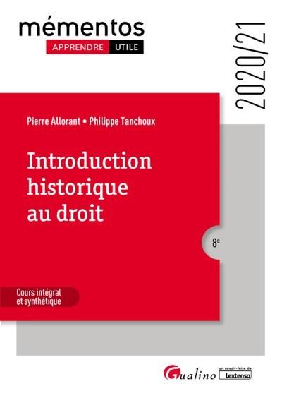 INTRODUCTION HISTORIQUE AU DROIT - COURS INTEGRAL ET SYNTHETIQUE
