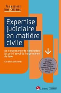 EXPERTISE JUDICIAIRE EN MATIERE CIVILE - DE L'ORDONNANCE DE NOMINATION JUSQU'A L'ENVOI DE L'ORDONNAN