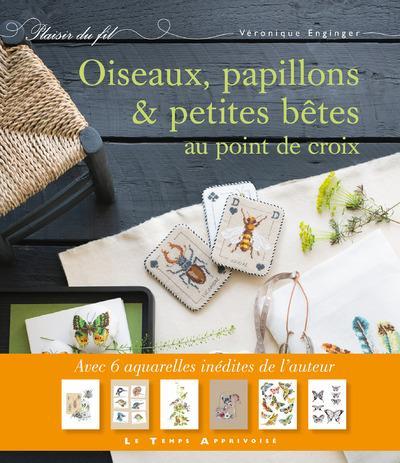 OISEAUX, PAPILLONS ET PETITES BETES AU POINT DE CROIX