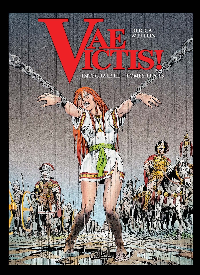 VAE VICTIS - T03 - VAE VICTIS ! - INTEGRALE T11 A T15