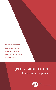 (RE)LIRE ALBERT CAMUS