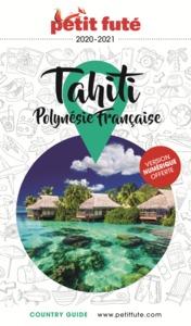 TAHITI - POLYNESIE 2020-2021 PETIT FUTE + OFFRE NUM