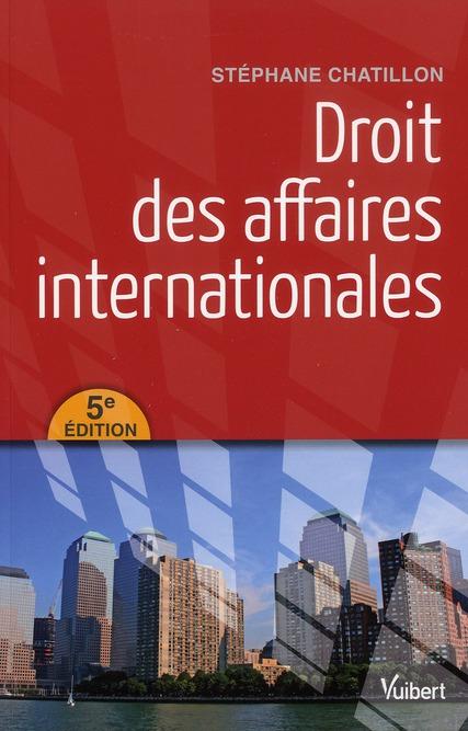 DROIT DES AFFAIRES INTERNATIONALES 5E EDT