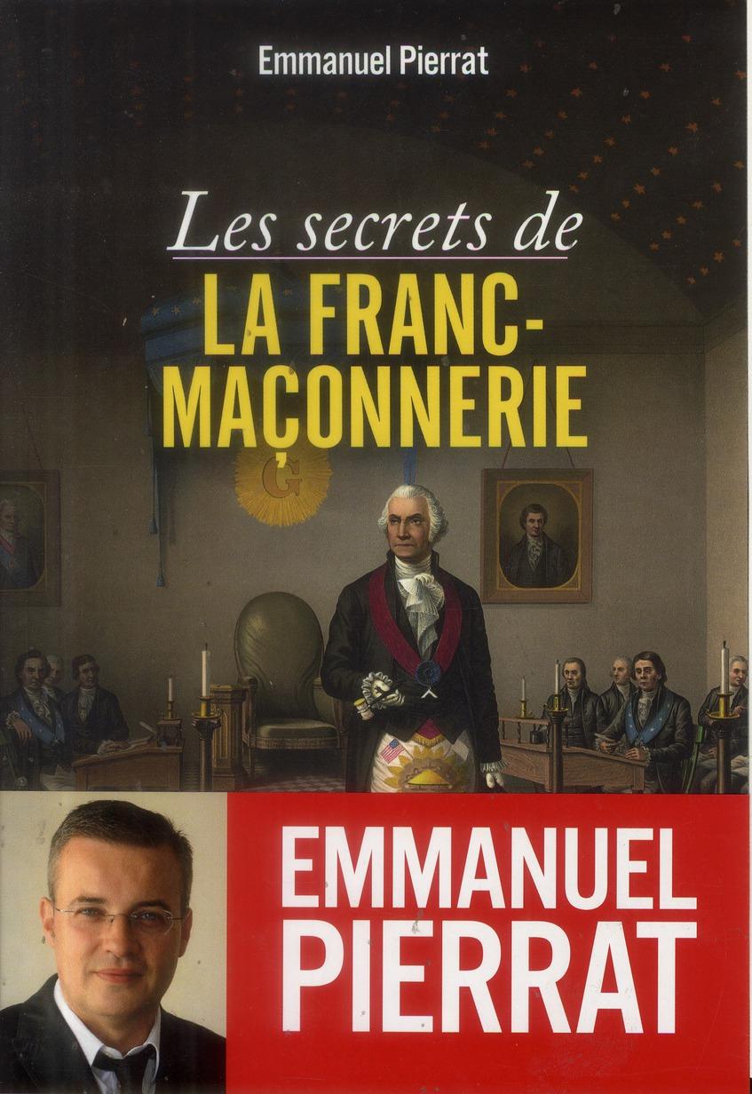 LES SECRETS DE LA FRANC-MACONNERIE