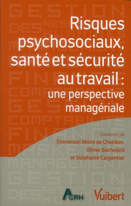 RISQUES PSYCHOSOCIAUX SANTE ET SECURITE AU TRAVAIL UNE PERSPECTIVE MANAGERIALE