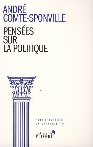 PENSEES SUR LA POLITIQUE