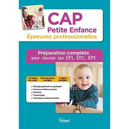 CAP PETITE ENFANCE EPREUVES PROFESSIONNELLES PREPARATION POUR EP1 EP2 EP3