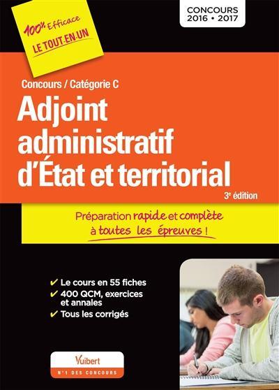 CONCOURS ADJOINT ADMINISTRATIF D'ETAT ET TERRITORIAL CAT C