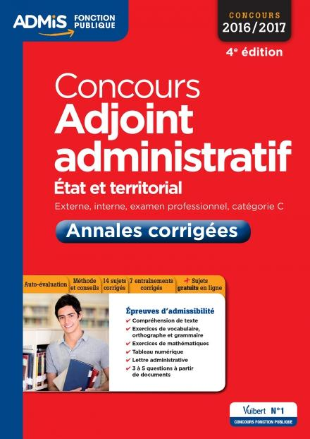 CONCOURS ADJOINT ADMINISTRATIF - ANNALES CORRIGEES