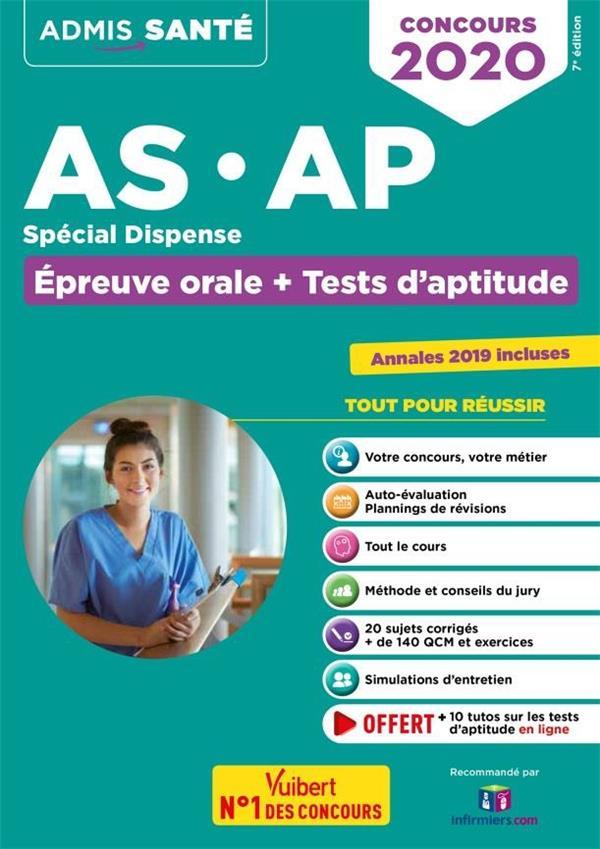 AS AP SPECIAL DISPENSE EPREUVE ORALE + TESTS D'APTITUDE CONCOURS 2019-2020