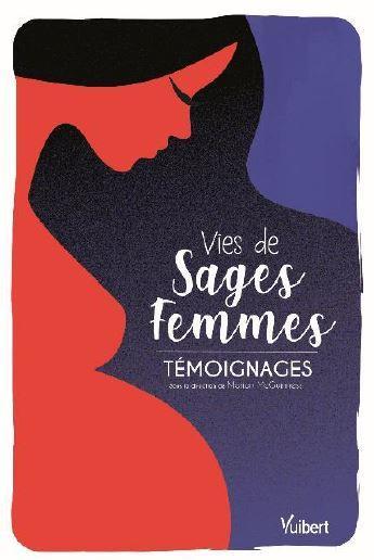 VIES DE SAGES-FEMMES - TEMOIGNAGES