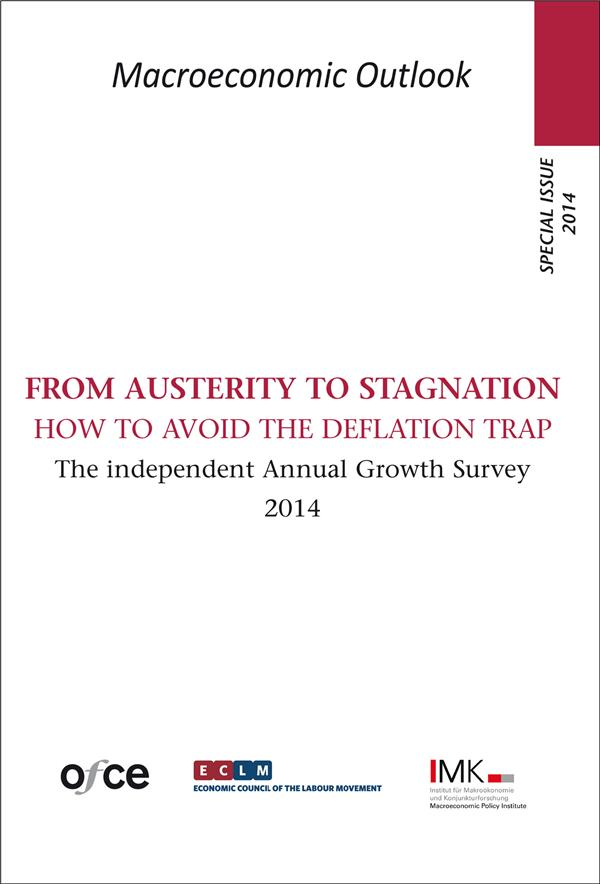 SPECIAL ISSUE 2014 : FROM AUSTERITY TO STAGNATION HOW TO AVOID THE DEFLATION TRAP