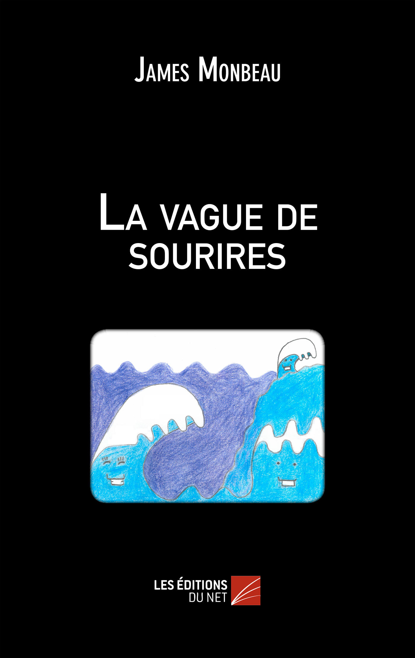 LA VAGUE DE SOURIRES