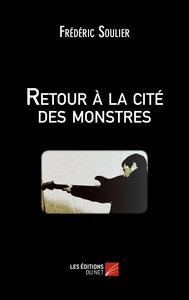 RETOUR A LA CITE DES MONSTRES
