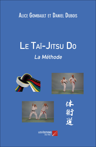 LE TAI-JITSU DO : LA METHODE